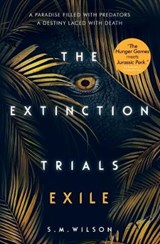 Extinction trials (02): exile | S.M. Wilson | 9781474927352