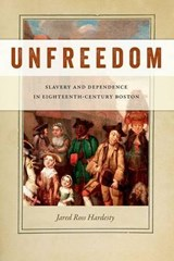Unfreedom | Jared Ross Hardesty |