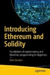 Introducing Ethereum and Solidity | Chris Dannen | 9781484225349