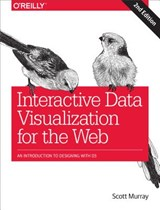 Interactive Data Visualization for the Web | Scott Murray | 9781491921289