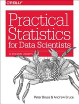 Practical Statistics for Data Scientists | Peter Bruce ; Andrew Bruce |