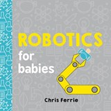 Robotics for Babies | Chris Ferrie |