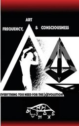 Frequency, Art & Consciousness