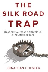 Silk road trap | Jonathan Holslag |