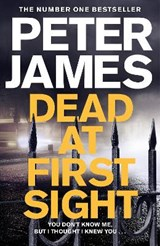 Dead at First Sight | Peter James |