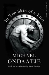 In the Skin of a Lion | Michael Ondaatje |