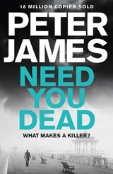 Need You Dead | Peter James |
