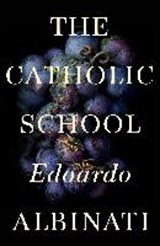 THE CATHOLIC SCHOOL | Albinati Edoardo |
