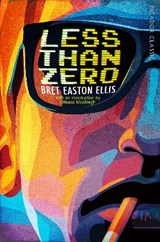 Less than zero | Bret Easton Ellis |