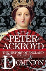 History of england (05): dominion | Peter Ackroyd |