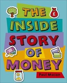 Reading Planet KS2 - The Inside Story of Money - Level 5: Mars - Non-Fiction