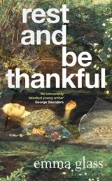 Rest and be thankful | Emma Glass | 9781526601070