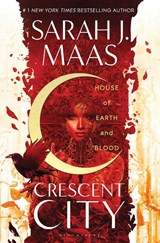Crescent city: house of earth and blood | Maas Sarah J. Maas | 9781526610126