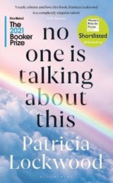 No one is talking about this | Lockwood Patricia Lockwood |