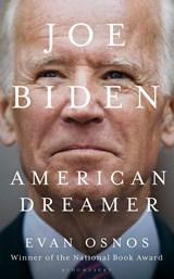 Joe biden: american dreamer | Osnos Evan Osnos | 9781526635167
