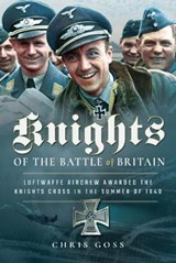 Knights of the Battle of Britain | Chris Goss |