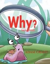 Why? | Adam Grant |