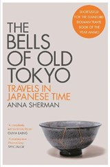 The bells of old tokyo | Anna Sherman | 9781529000498