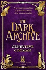 The invisible library The dark archive | genevieve cogman | 9781529000603