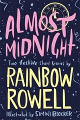 Almost midnight | Rainbow Rowell |