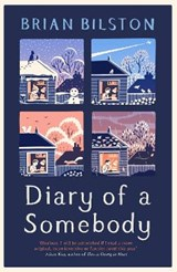 Diary of a Somebody | Brian Bilston |