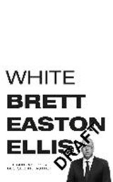 WHITE PRIVILEGED MALE | Bret Easton Ellis |