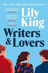 Writers and lovers | Lily King |