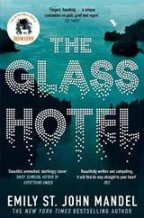 The Glass Hotel   Emily St. John Mandel  
