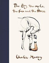 Boy, the mole, the fox and the horse | Charlie Mackesy | 9781529105100