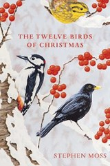 Twelve birds of christmas | Stephen Moss | 9781529110104