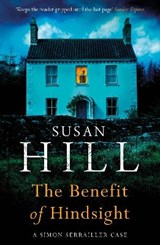The benefit of hindsight | Susan Hill |