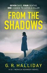 From the shadows   G. R. Halliday  