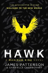Hawk: A Maximum Ride Novel | James Patterson |