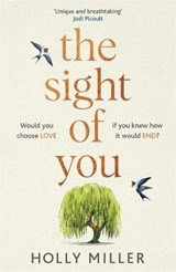 The Sight of You   Holly Miller  