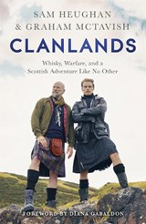 Clanlands | Sam Heughan ; Graham McTavish | 9781529342000