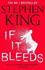 If it bleeds   stephen king   9781529391589