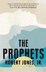 The Prophets | Robert Jones Jr. |