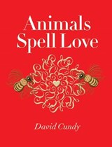Animals Spell Love | David Cundy |