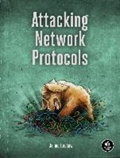Attacking Network Protocols | James Forshaw | 9781593277505