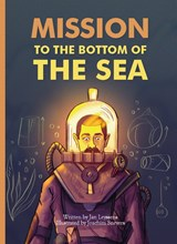 Mission to the bottom of the sea | Jan Leyssens |