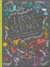 I Love Science | Rachel Ignotofsky |