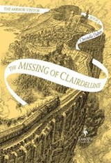 The Missing of Clairdelune | Dabos, Christelle ; Serle, Hildegarde |
