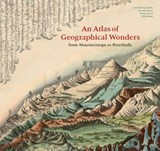 Atlas of geographical wonders | Palsky, Gilles ; Besse, Jean-Marc ; Grand, Philippe | 9781616898236