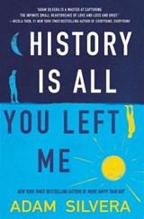 History Is All You Left Me | Adam Silvera |