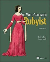 The Well-Grounded Rubyist | David A. Black ; Joseph Leo |