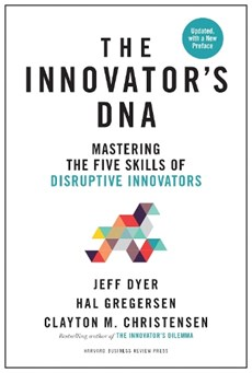 Innovator's DNA, Updated, with a New Preface