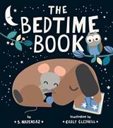 The Bedtime Book | S. Marendaz ; Carly Gledhill |
