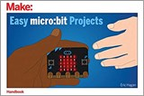 Easy micro:bit Projects | HAGAN, Eric |