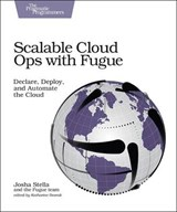 Scalable Cloud Ops with Fugue | Josha Stella | 9781680502343