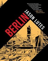 Berlin   Jason Lutes   9781770463264